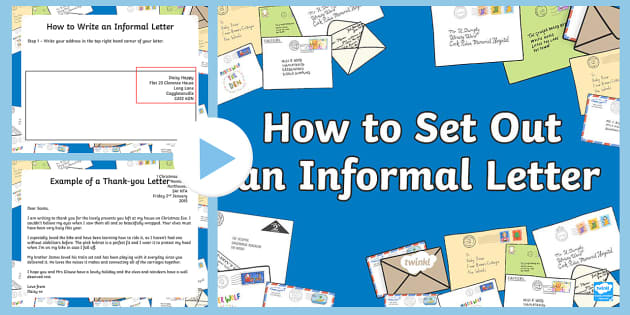 how to set out an informal letter powerpoint informal letter