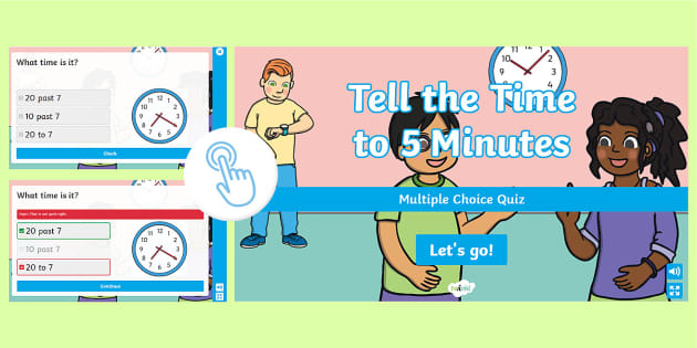 Tell the Time to 5 Minutes Multiple Choice Quiz
