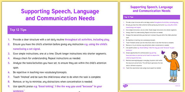 speech language and communication needs What are speech, language and communication needs (slcn) about one in ten children who struggle to communicate have speech, language and communication needs these skills are crucial for reading, learning in school, for socialising and making friends, and for understanding and controlling emotions or feelings.
