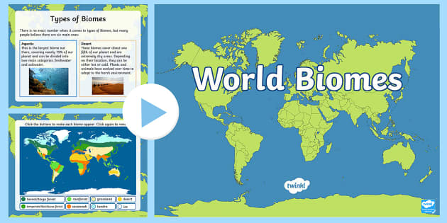 Interactive World Biomes Map PowerPoint Climates Geography - World map ks2