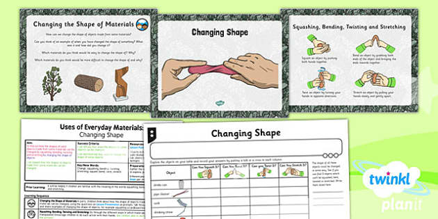 Science Uses Of Everyday Materials Changing Shape Year 2