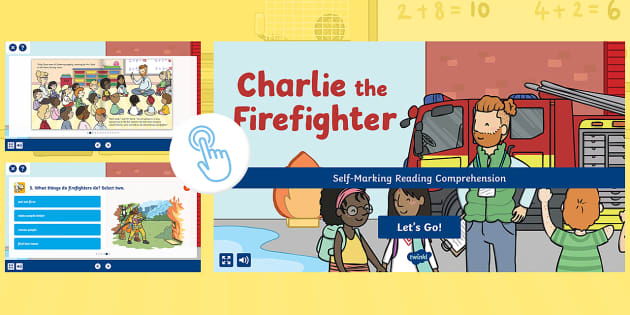 Charlie the Firefighter Self-Marking Reading Comprehension Activity