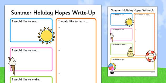 summer holiday hopes write up worksheet activity sheet. Black Bedroom Furniture Sets. Home Design Ideas