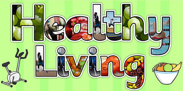Healthy Living Photo Display Lettering Teacher Made