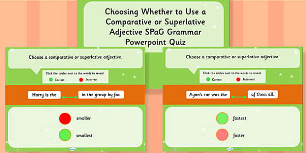 Choosing Whether to Use a Comparative or Superlative Adjective