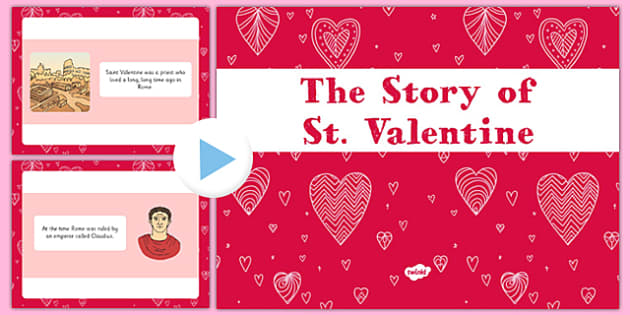 EYFS The Story Of Saint Valentine PowerPoint   KS1, Early Years