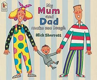 My Mum And Dad Make Me Laugh Book Teaching Resources Story