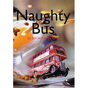 Naughty Bus - book, teaching resources, story, mat, card, sequence - book